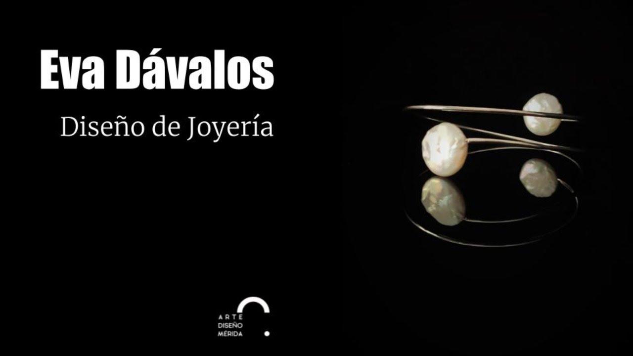 "Eva Dávalos ""Diseño de Joyería"""