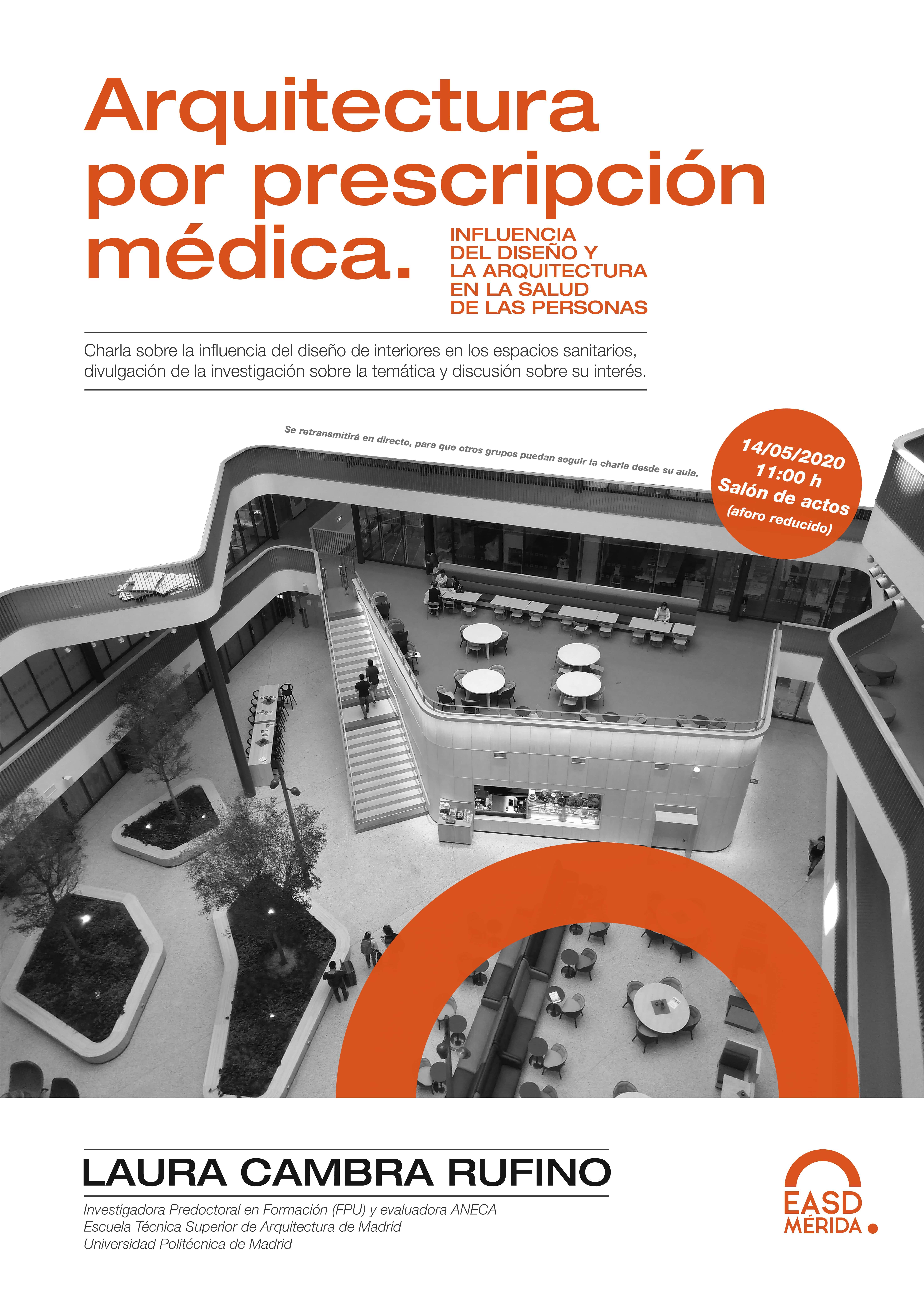 Arquitectura por prescripción médica. Laura Cambra Rufino